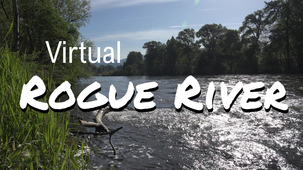 HD Splash Logo for Virtual Rogue River Channel; looking upriver from riverbank with blue sky morning