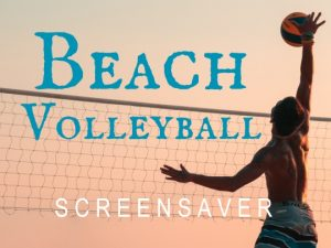 Channel Poster for Beach Volleyball Screensaver; man spiking ball over net at sunset