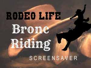Channel Poster for Rodeo Life - Bronc Riding Screensaver; cowboy hat and boots painting with logo in foreground